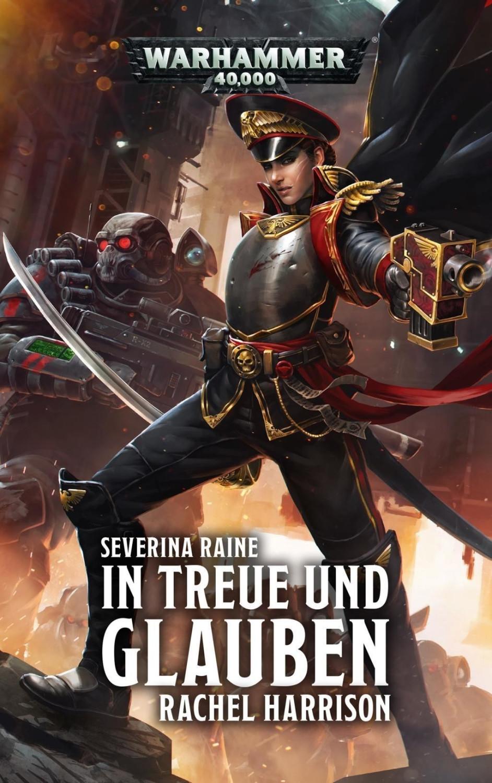 #Warhammer 40.000 – In Treue und Glauben: Severina Raine#
