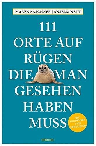 #111 Orte auf Rügen, die man gesehen haben muss (ISBN: 9783954518371)#